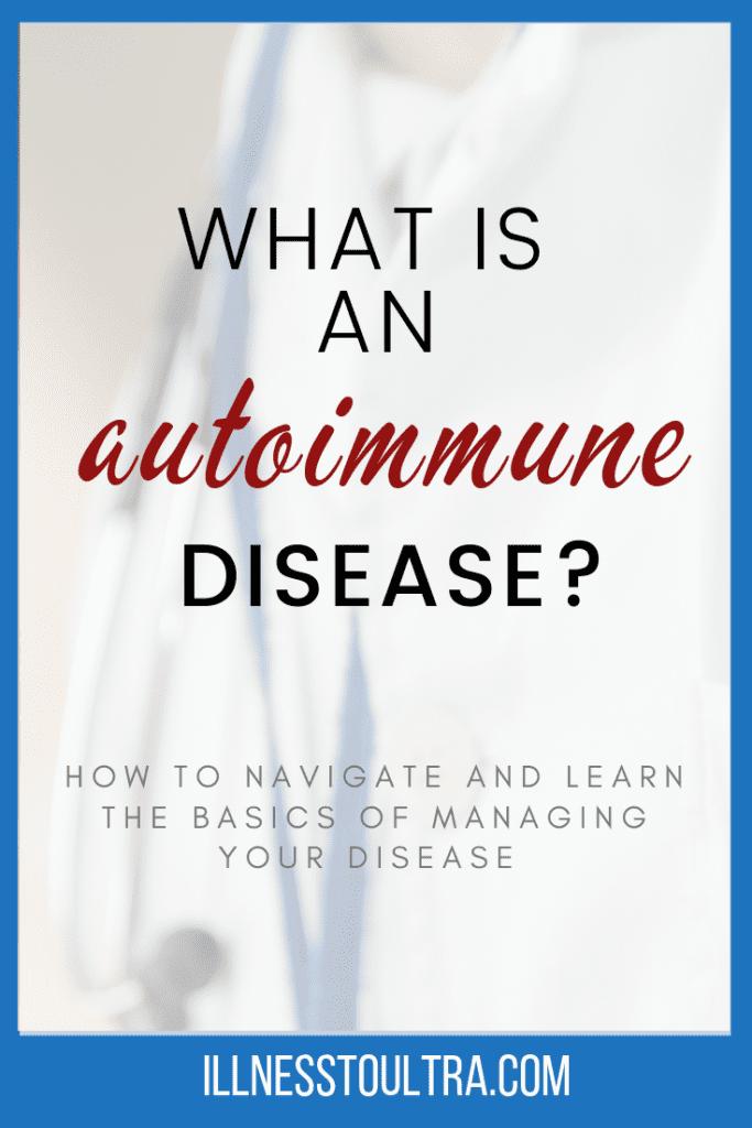 what-is-an-autoimmune-disease